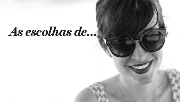 As escolhas de Ana Garcês, autora do blog 'Infinito mais um'