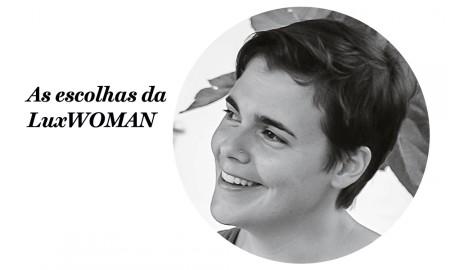 escolhas da luxwoman - susana ribeiro, designer