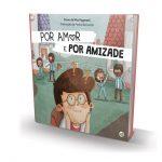 """""""Por Amor e Por Amizade"""", Editora 0a8, €9,99"""