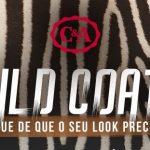 Wild Coats: um must have no seu armário para a nova estação