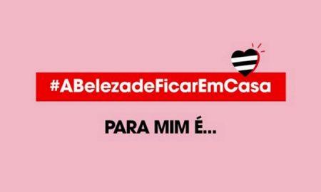 #ABelezadeFicarEmCasa