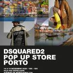 Convite DSQUARED2 Pop-Up Store Porto