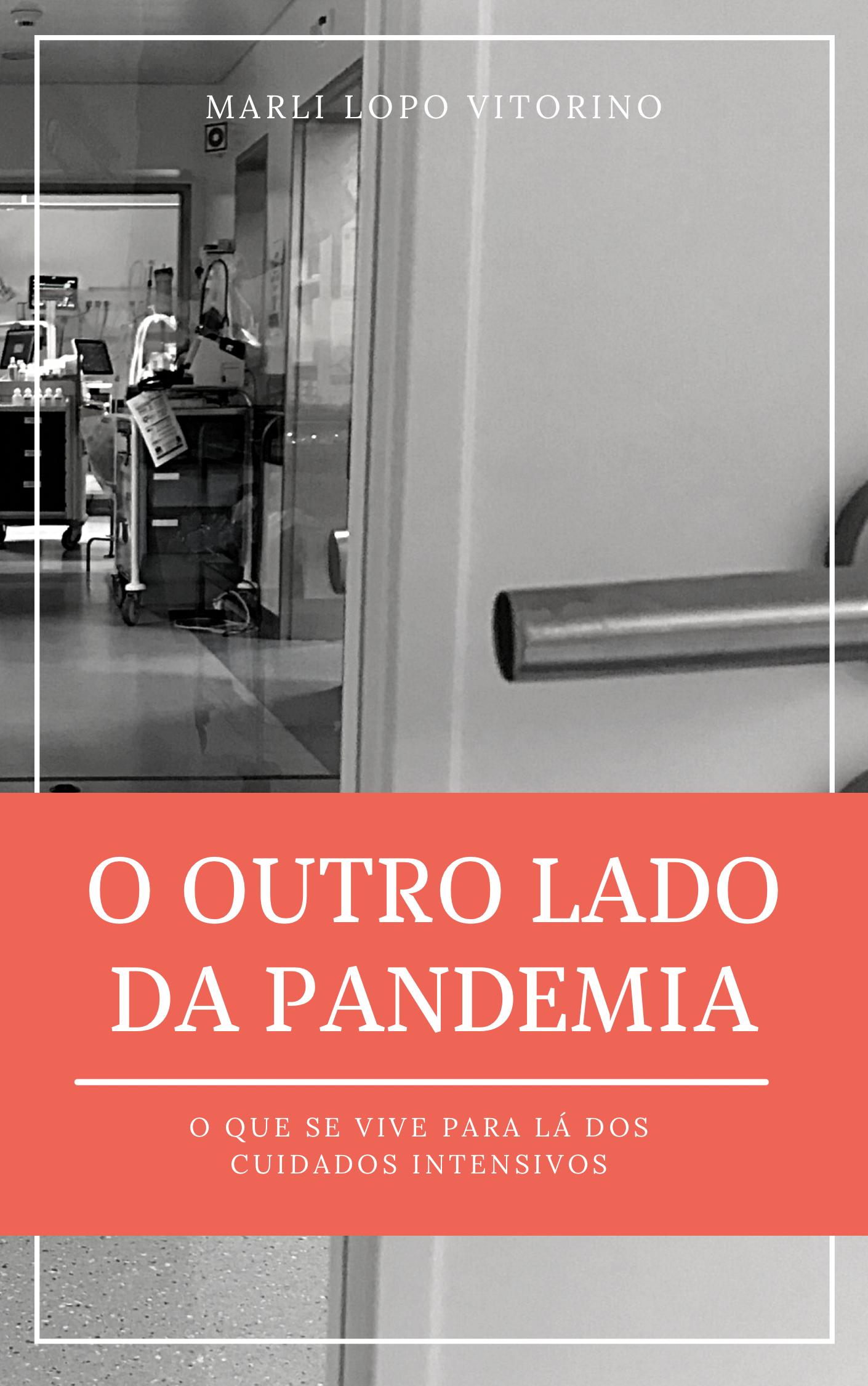 O Outro Lado da Pandemia, €15, Chiado Editora